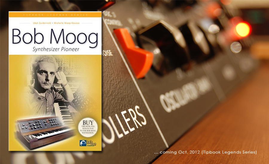 New Bob Moog book - october 2012